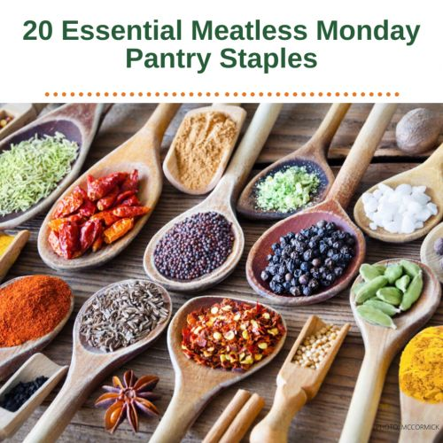 How Many of These 20 Essential Meatless Monday Ingredients Are in Your Pantry?