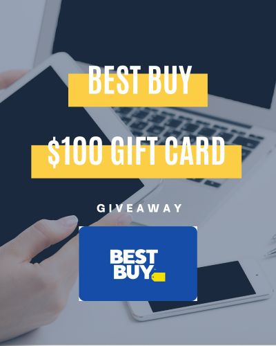 Best Buy $100 Gift Card Giveaway