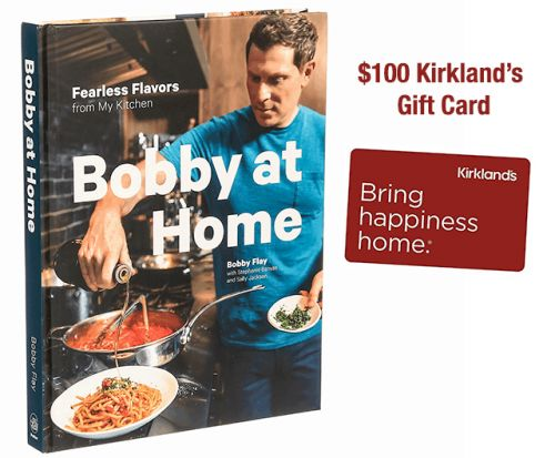 Bobby at Home Cookbook & $100 Kirklands Giveaway