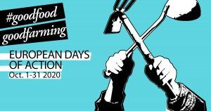 Good Food Good Farming Action Days for better food and agricultural policies in Europe