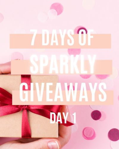 7 Days Of Sparkly Giveaways Day One