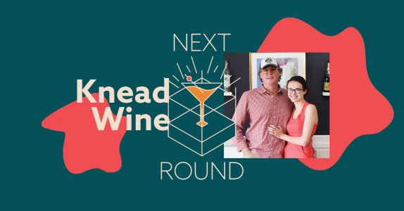 Next Round: Knead Wine's Pricing Structure Is Creating Loyal Customers