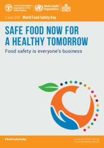 Some thoughts on June 7 - World Food Safety Day