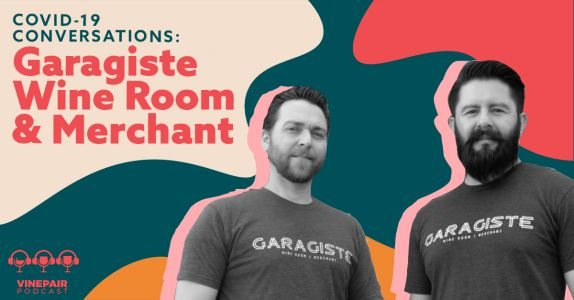 Covid-19 Conversations: Garagiste Wine Room & Merchant's Co-Owners on the Changing Face of Wine in Las Vegas