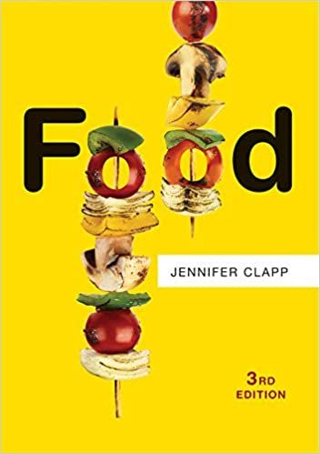 Weekend reading: Jennifer Clapp's 3rd edition of Food