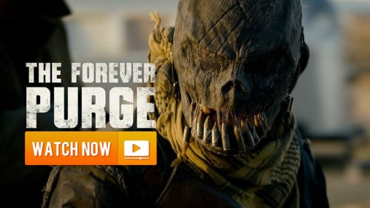 """J!nx! """"The Forever Purge"""" Online Streams: How to watch Free with Paramount+"""